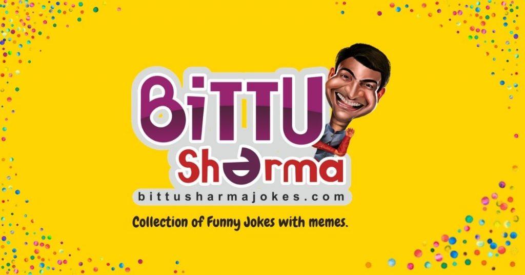 Bittu Sharma Jokes in Hindi Images